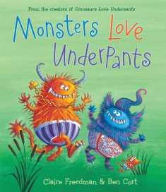 monsters-love-underpants-freedmanCort_simonandschuster