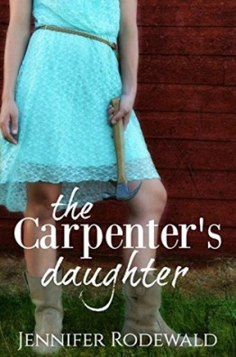 thecarpentersdaughter_rodewald_rootedpublishing