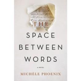 thespacebetweenwords_phoenix_thnelson