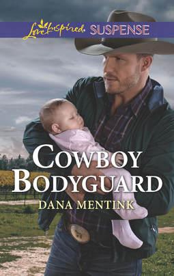cowboybodyguard_mentink_loveinspiredsuspense