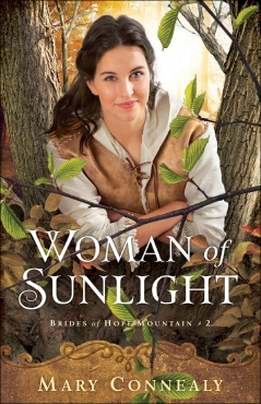 womanofsunlight_connealy_bethanyhouse
