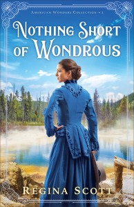 Book cover: Nothing Short of Wondrous by Regina Scott